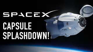 SpaceX Dragon Endeavour Returns to Earth: Live Stream Reaction!