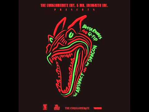 Busta Rhymes & Q Tip   The Abstract & The Dragon 2013