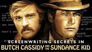 5 Screenwriting Secrets in William Goldman's BUTCH CASSIDY AND THE SUNDANCE KID