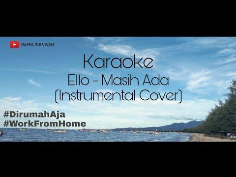 Ello - Masih Ada (Karaoke No Vocal) #DaffaCover