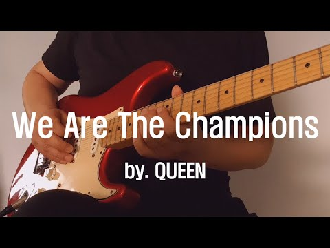Queen - We Are The Champions Guitar Cover