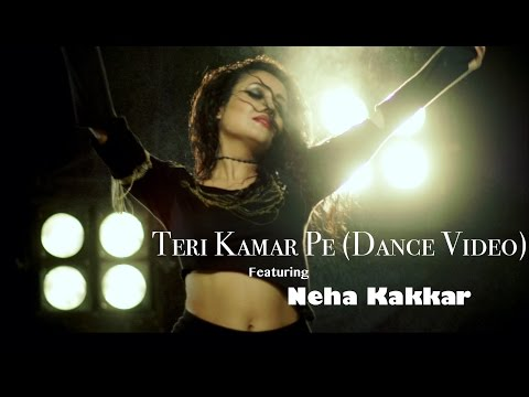 Teri Kamar Pe - Neha Kakkar | Dance Video | Tony Kakkar Ft. Bohemia