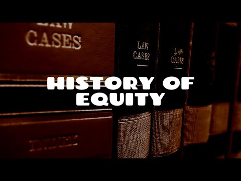 History of Equity | Equity & Trusts