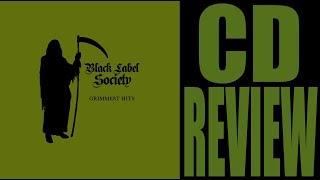 BLACK LABEL SOCIETY - GRIMMEST HITS (CD REVIEW) ZAKK SABBATH