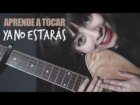 Ale Aguirre - Ya No Estarás (Tutorial Guitarra).
