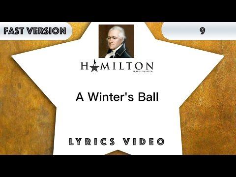 9 episode: Hamilton - A Winter's Ball [Music Lyrics] - 3x faster