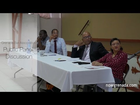 Grenada Bar Association Public Panel Discussion
