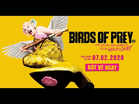 BIRDS OF PREY | OFFICIAL TRAILER 1 | Dự kiến KC 07.02.2020