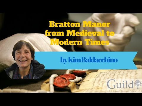 Bratton Manor from Medieval to Modern Times by Kim Baldacchino