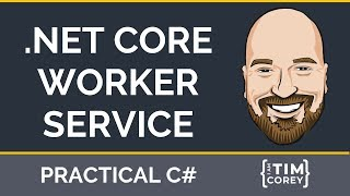 Worker Services in .NET Core 3.0 - The New Way to Create Services