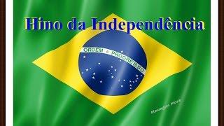 Baixar Hino da Independência do Brasil - Legendado