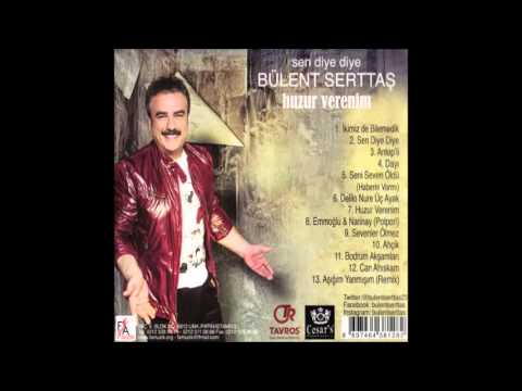 Bülent Serttaş - Can Ahıskam (Official Audio Video)