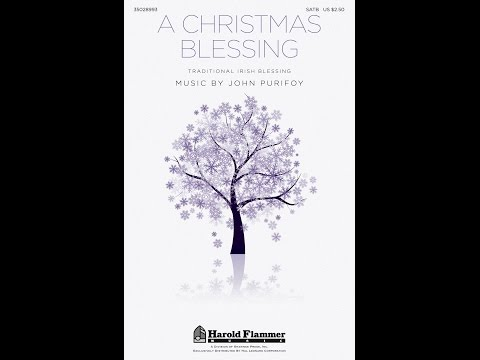 A CHRISTMAS BLESSING - John Purifoy