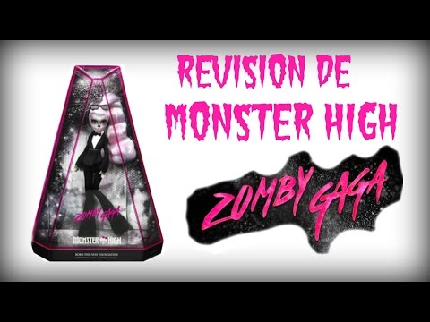Revision de Monster High Zombie Gaga