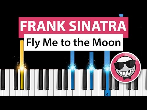Frank Sinatra - Fly Me to the Moon - Piano Tutorial - How to Play