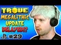 MEGALITHIC UPDATE DELAYED!? ✪ Scythe Plays Trove PS4 #29
