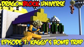 Dragon Block Universe: Blowing Up Kaggy To The Next Dimension! KaggyFails Edition [Ep 7]