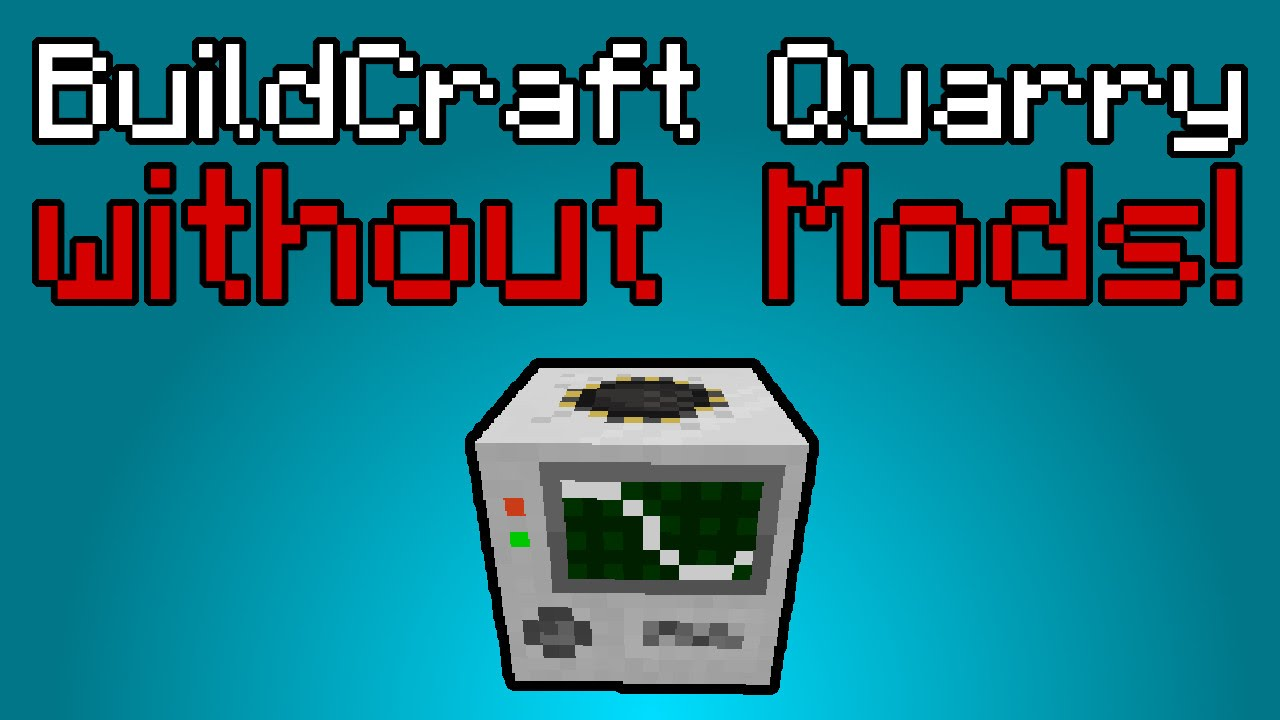 BuildCraft Quarry in Vanilla Minecraft! - Command Block Creation