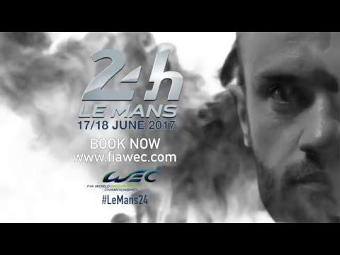 2017 24 Hours of Le Mans Teaser
