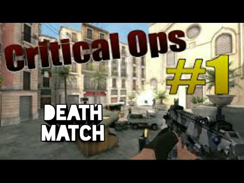 Critical Ops- Death Match |Ep 1| ONLINE GAMING UPDATE