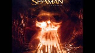 Watch Shaman Inside Chains video