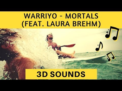 Warriyo - Mortals (feat. Laura Brehm) [NCS] (3D Sound) (3D Surround) (binaural Sound) Use HeadPhones