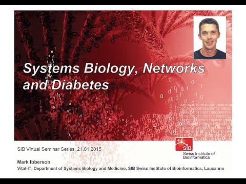 Mark Ibberson: Systems Biology, Networks and Diabetes