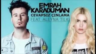 Emrah Karaduman - ft Aleyna Tilki  Cevapsız Çınlama Video