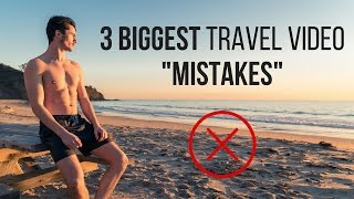 One of Thomas Alex Norman's most viewed videos: 3 BIGGEST Travel Video MISTAKES