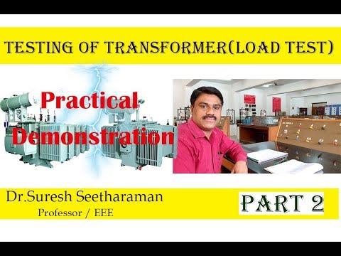 Load Test On Single Phase Transformer( Transformer Testing)- Part 2
