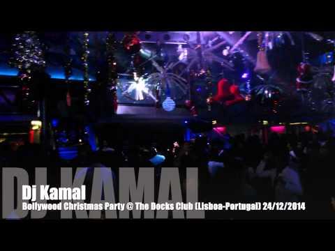 DJ KAMAL @ THE DOCKS CLUB (LISBON-PORTUGAL) - 24/12/2014
