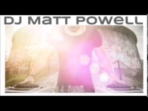 DJ Matt Powell Live Audio