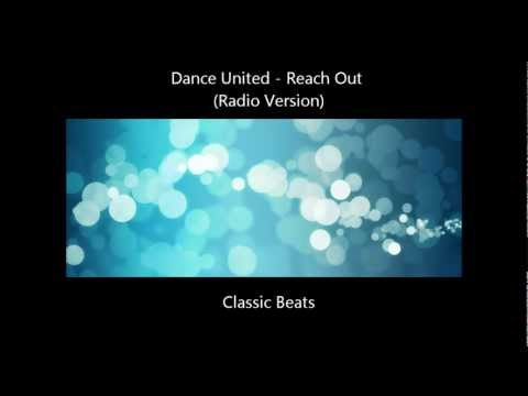 Dance United - Reach Out (Radio Version) [HD - Techno Classic Song]