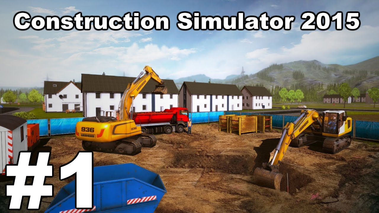 Lets play construction simulator 2015 episode 1 first for House building simulator online