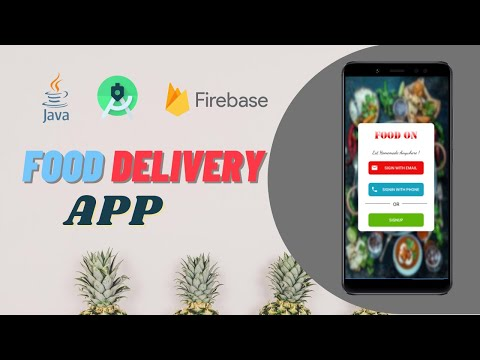 FOOD DELIVERY APP    Demo    Java    Android Studio    Firebase