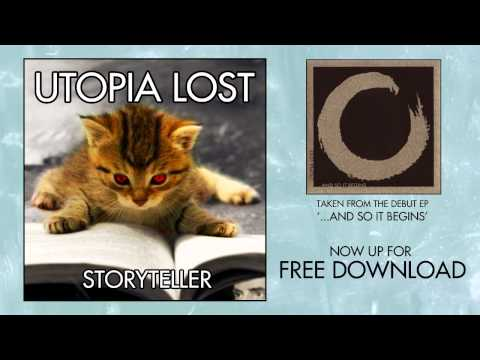 Utopia Lost - Storyteller (Free Download)