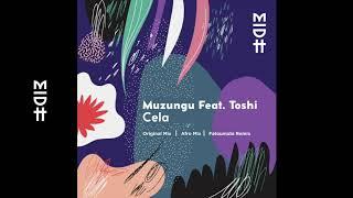 Muzungu feat. toshi - cela (original mix) midh 005