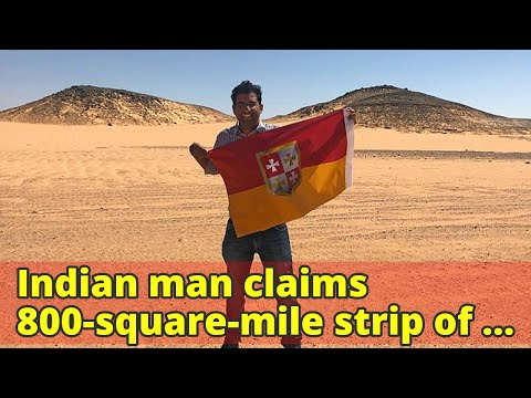 Indian man claims 800-square-mile strip of land between Egypt and Sudan as his own country... and sa