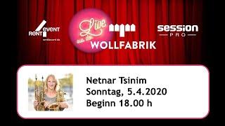 Live aus der Wollfabrik - Netnar Tsinim