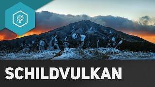 Was ist ein Schildvulkan? - Vulkane einfach erklärt!