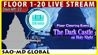 The Dark Castle on Holy Night Floor 1-20 Live Stream (Sword Art Online Memory Defrag)