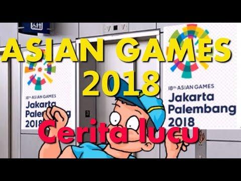 Cerita Lucu - Asian Games 2018 - Kartun