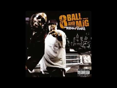2007 -  8Ball & MJG - Ridin' High FULL CD