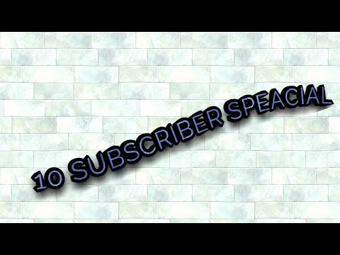 10 subcriber special +(NEWS ABOUT MY CHANNEL