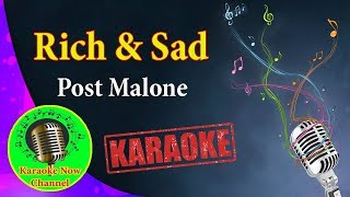[Karaoke] Rich & Sad- Post Malone- Karaoke Now