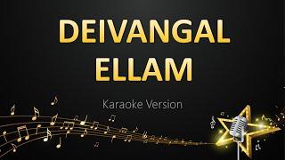 Dheivangal Ellaam - Yuvanshankar Raja (Karaoke Version)