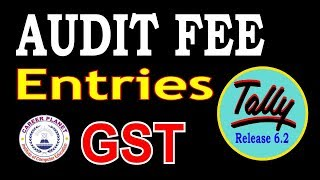 GST Audit Fee Entries in Tally ERP 9|TDS on Audit Fee | Reverse Charge on Audit Fee in tally