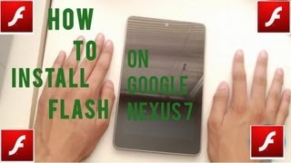 How to Install Adobe Flash Player on Google Nexus 7 or any Jelly Bean Device (Android 4.1)