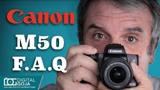 Top 10 Most Common Questions | Canon EOS M50 Mirrorless Digital Camera | TUTORIAL