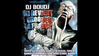 Brûle Sniper DJ Boudj (On revient choquer la France) 2004